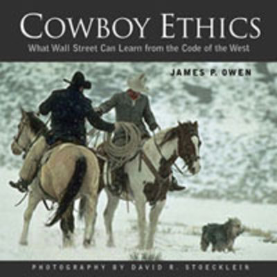 David Stocklein's Cowboy Ethics